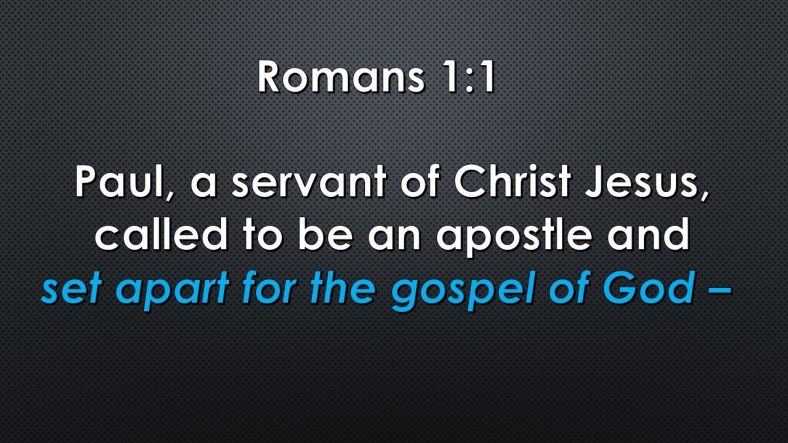 romans-1-1-set-apart-gospel